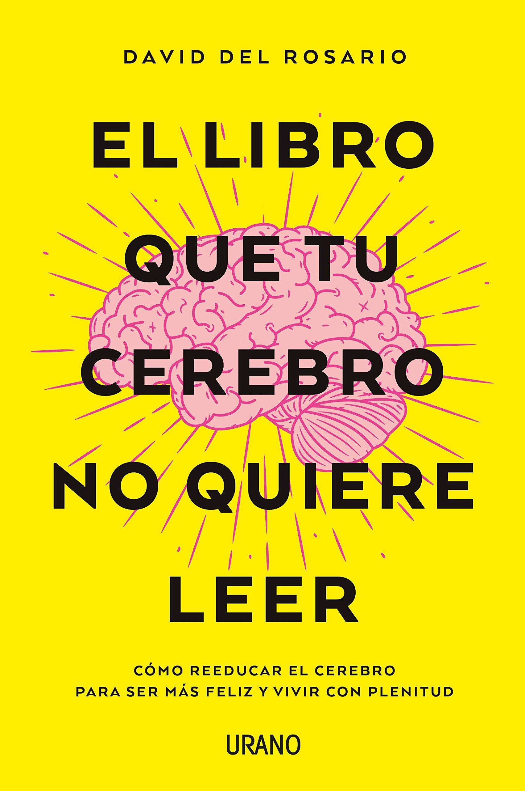 Libro que tu cerebro no quiere leer