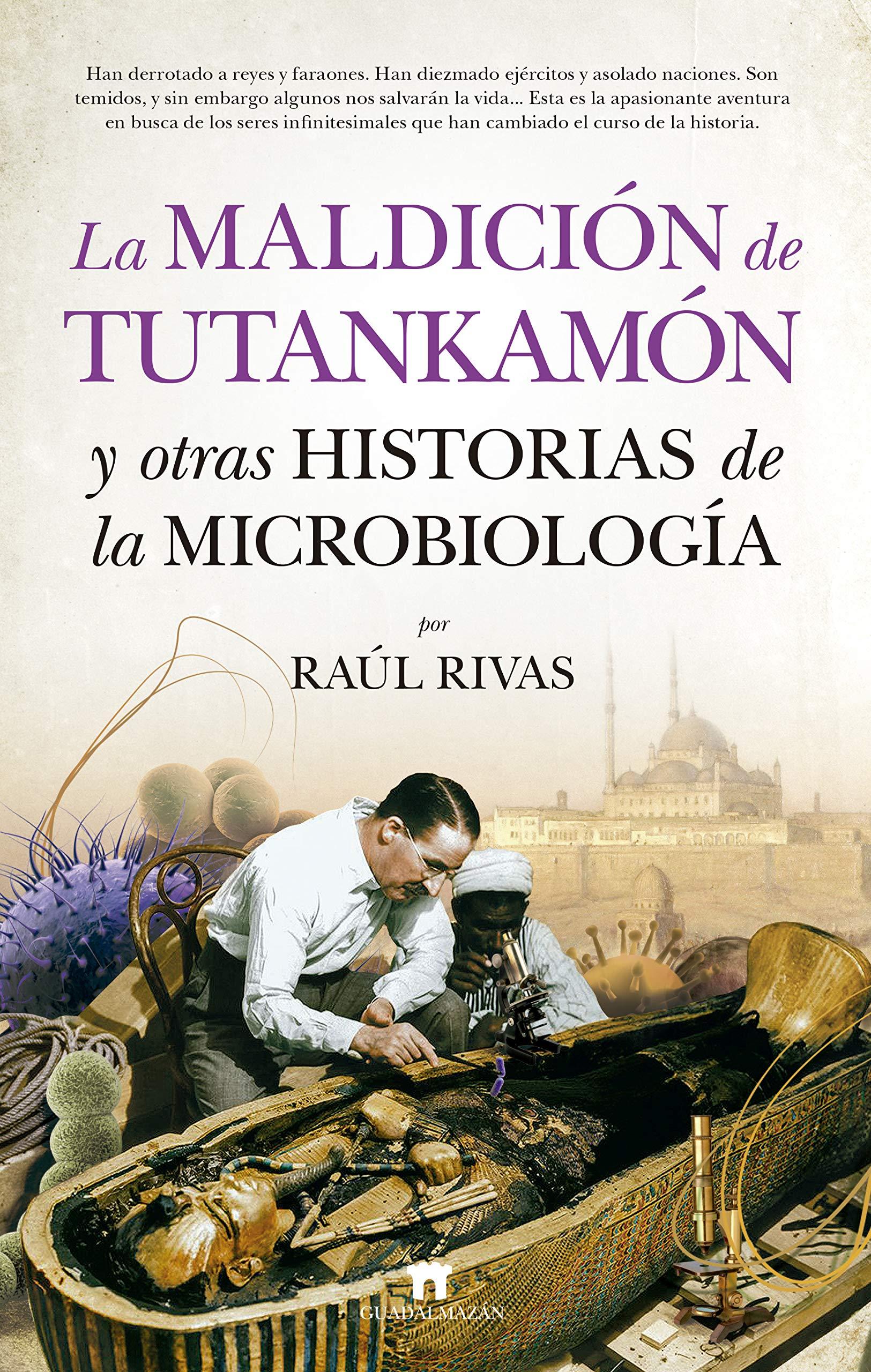 Maldición Tutankamón otras historias Microbiología